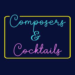 Composers & Cocktails